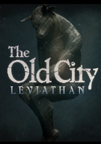 The Old City: Leviathan | RePack от SeregA-Lus