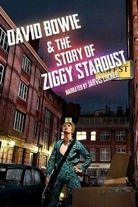 Дэвид Боуи: История Зигги Стардаста