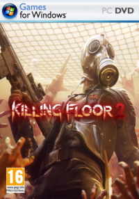 Killing Floor 2 | RePack от Walking Along Life