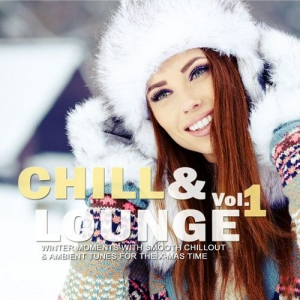 VA - Chill and Lounge Volume 1