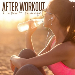 VA - After Workout Chillout Lounge
