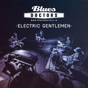 Blues Doctors - Electric Gentlemen