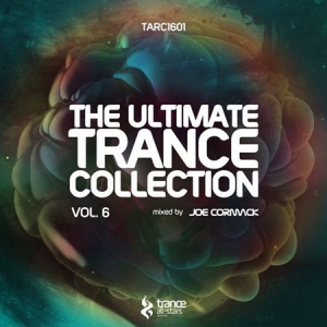 VA - The Ultimate Trance Collection Vol. 6 (Mixed By Joe Cormack)