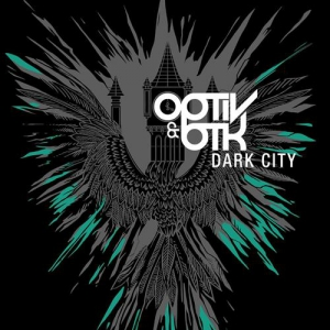 Optiv & BTK - Dark City EP