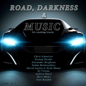 VA - Road, Darkness & Music
