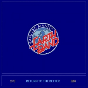 Manfred Mann's Earth Band - Return To The Better