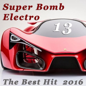 VA - Super Bomb Electro: The Best Hit 13