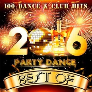 VA - Best Of 2016 Party Dance