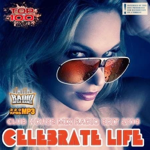 VA - Dance Radio Edit: Celebrate Life