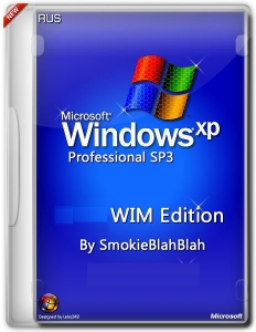 Windows XP Pro SP3 x86 WIM Edition by SmokieBlahBlah 18.01.16 [Ru]