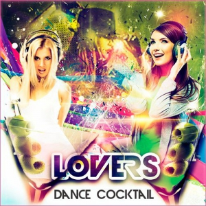 VA - LOVERS Dance Cocktail