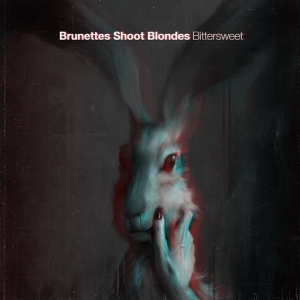 Brunettes Shoot Blondes - Bittersweet