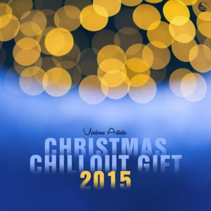 VA - Christmas Chillout Gift 2015