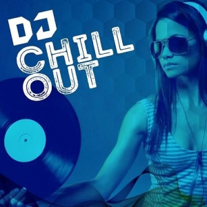 VA - DJ Chill Out