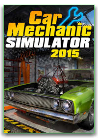 Car Mechanic Simulator 2015 Gold Edition | RePack от xatab