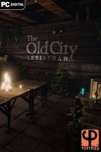 The Old City: Leviathan | RePack от R.G. Механики