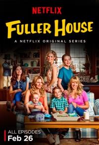 Более полный дом / Fuller House (1 сезон 1-13 серии из 13) | SunshineStudio