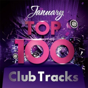 VA - Club Tracks TOP 100 (January)