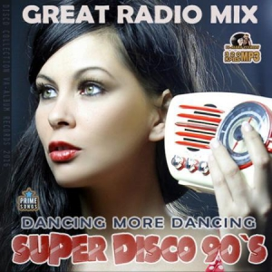 VA - Super Disco 90s: Great Radio Mix
