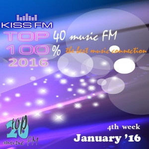 Сборник - Kiss FM Top 40 January (4th week)