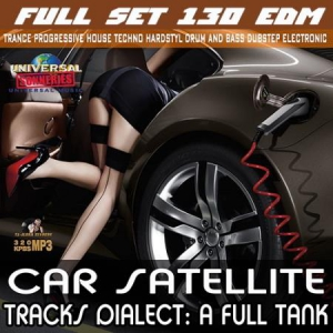 VA - Car Satellite: Full Set EDM