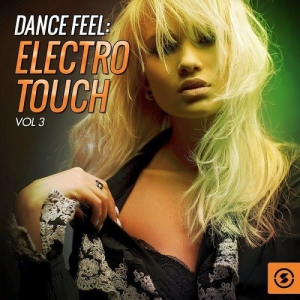 VA - Dance Feel: Electro Touch, Vol. 3