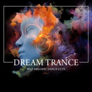 VA - Dream Trance (Best Melodic Dance Cuts) Vol. 2