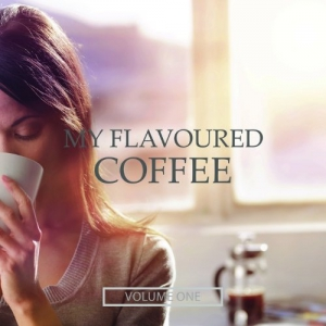 VA - My Flavoured Coffee Vol. 1