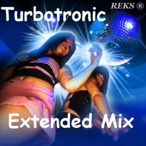 Turbotronic - Extended Mix