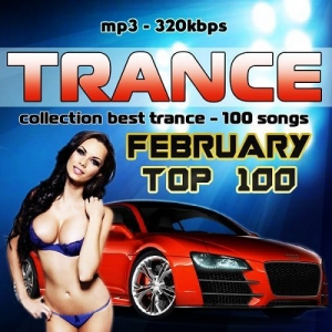 VA - February Top 100 - Collection Trance