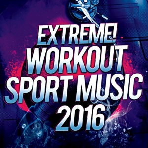 VA - Extreme Workout Sport Music 2016