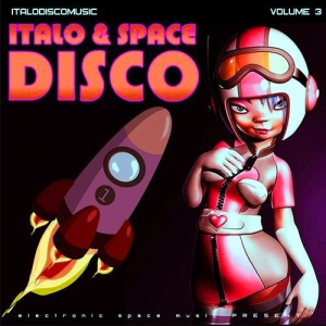 VA - Italo & Space Disco Vol. 3