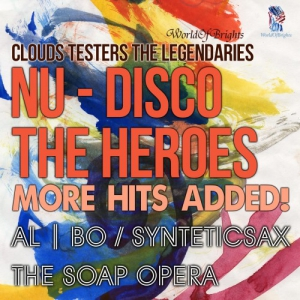 Al I Bo, Synteticsax - Nu-Disco The Heroes: More Hits Added