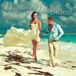 VA - Wedding Music Chillout - First Dance Songs