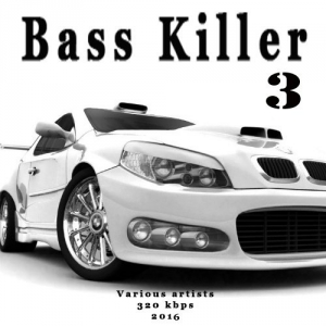 VA - Bass Killer 3