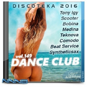 VA - Дискотека 2016 Club Dance Vol. №149