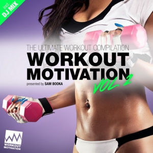 VA - Workout Motivation Vol 2 (Pres By Sam Booka)