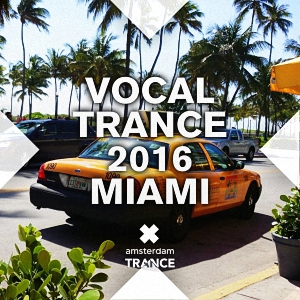 Vocal Trance 2016 Miami