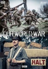 BBC. Наша Первая мировая / Our World War (1-3 серии из 3)