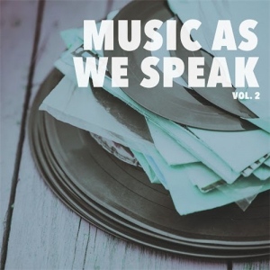 VA - Music As We Speak, Vol. 2