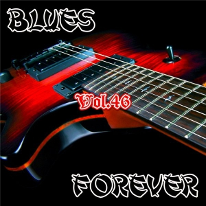 VA - Blues Forever, Vol.46