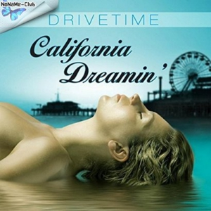 Drivetime - California Dreamin'