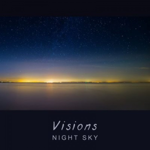 Night Sky (Aka Afternova) - Visions