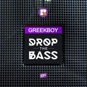 Greekboy - Drop the Bass
