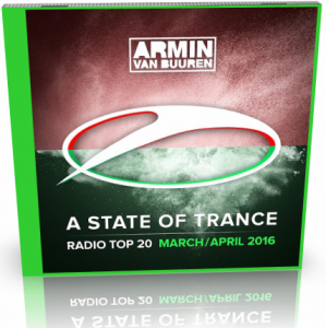 VA - A State Of Trance Radio Top 20 [February, March, April]