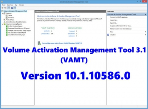 Volume Activation Management Tool (VAMT) 3.1 Version 10.1.10586.0 [En]