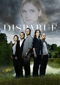 Исчезновение / Disparue (1 сезон: 1-8 серия из 8) | Первый канал