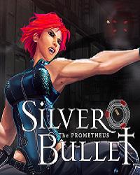 Silver Bullet: Prometheus | Лицензия