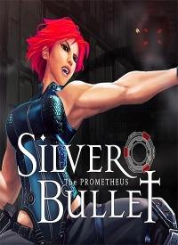 Silver Bullet: Prometheus | RePack от Choice