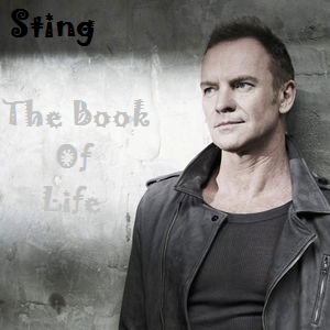 Sting - The Book Of Life (The Best of)